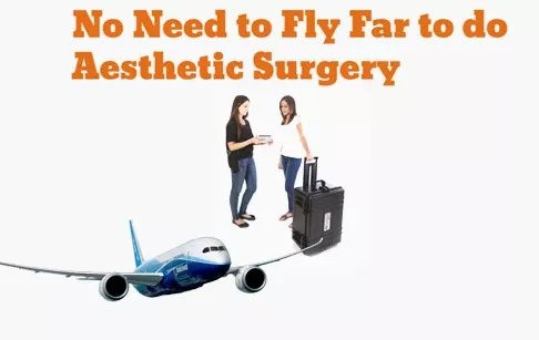 No Need to Fly Far to do Aesthetic Surgery
